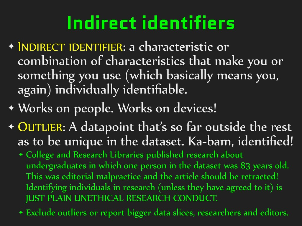 Indirect identifiers ✦ INDIRECT)IDENTIFIER:)a)c...