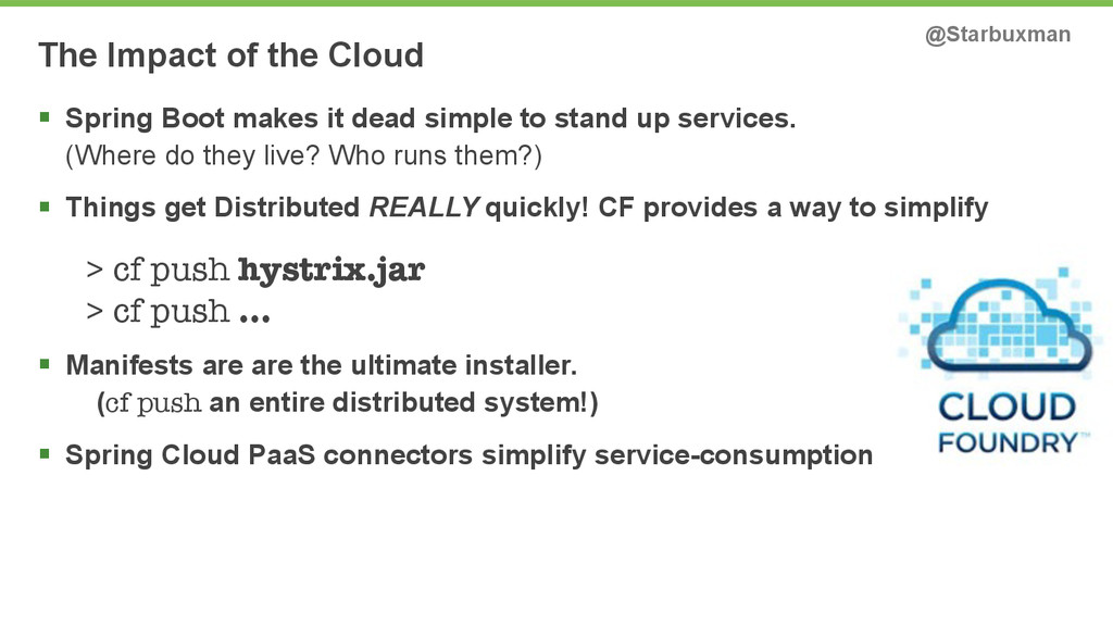 The Impact of the Cloud @Starbuxman § Spring B...