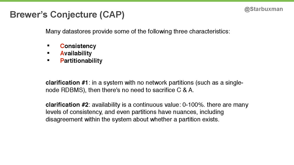 Brewer's Conjecture (CAP) @Starbuxman Many data...