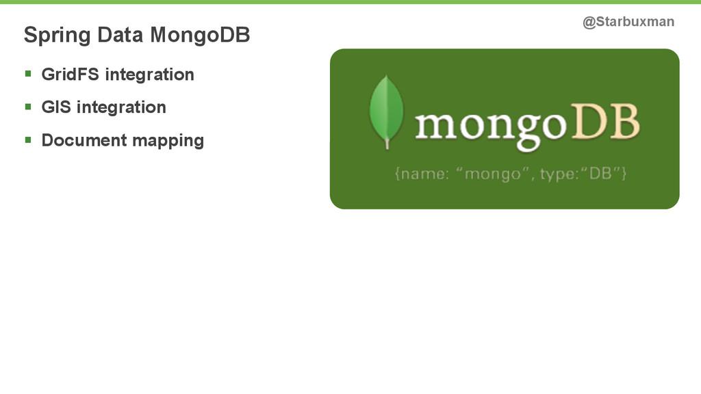 Spring Data MongoDB @Starbuxman § GridFS integ...