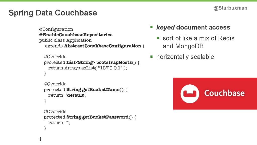 Spring Data Couchbase @Starbuxman § keyed docu...