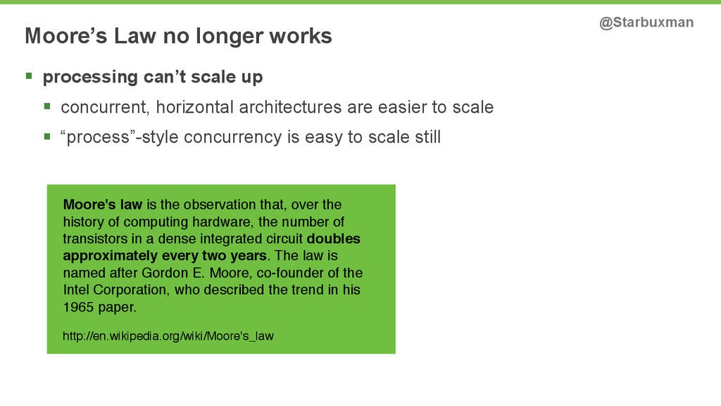 Moore's Law no longer works @Starbuxman § proc...