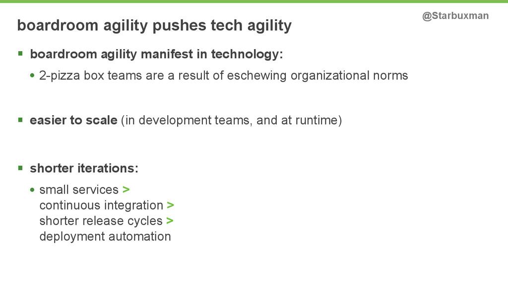 boardroom agility pushes tech agility @Starbuxm...