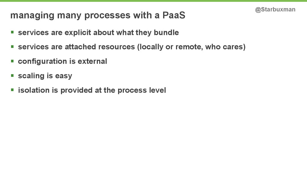 managing many processes with a PaaS @Starbuxman...