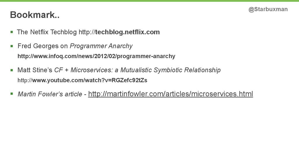 Bookmark.. @Starbuxman § The Netflix Techblog ...