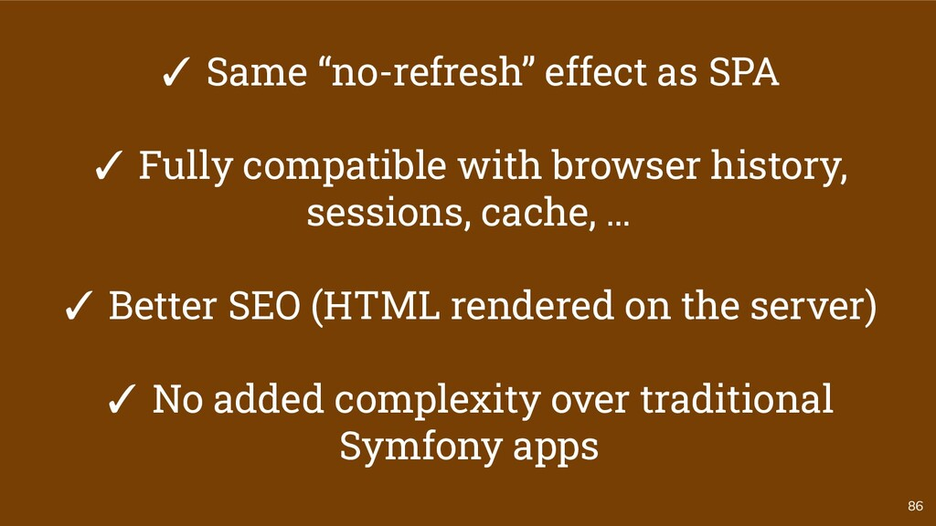 """86 ✓ Same """"no-refresh"""" effect as SPA ✓ Fully co..."""