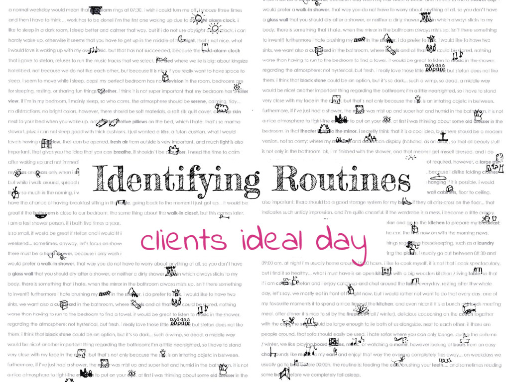 clients ideal day Identifying Routines