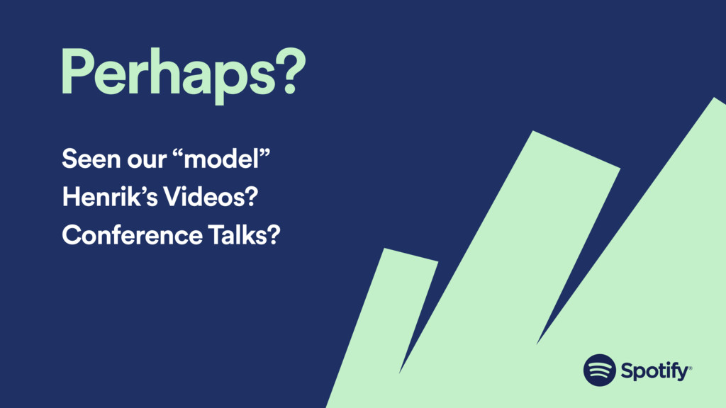 """Perhaps? Seen our """"model"""" Henrik's Videos? Conf..."""