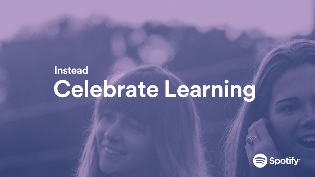 Celebrate Learning Instead