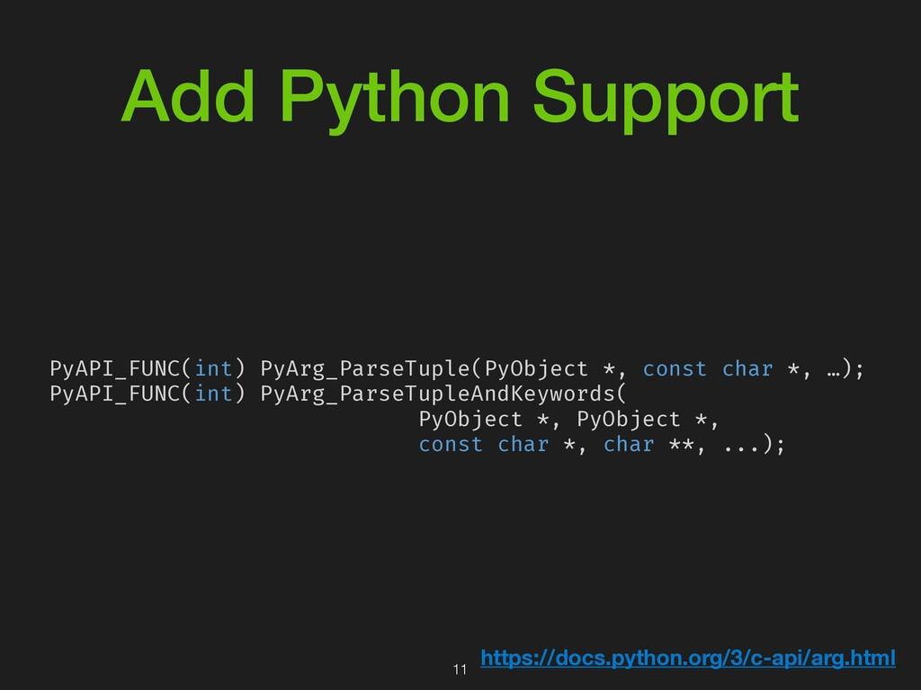 Add Python Support PyAPI_FUNC(int) PyArg_ParseT...
