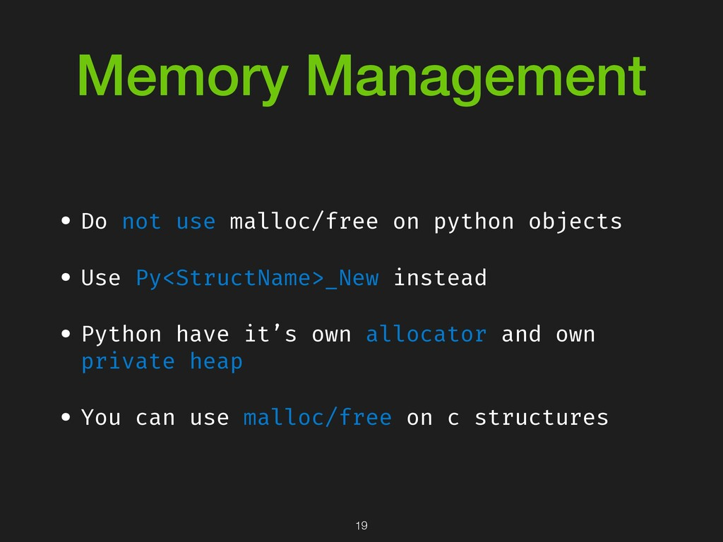 Memory Management • Do not use malloc/free on p...