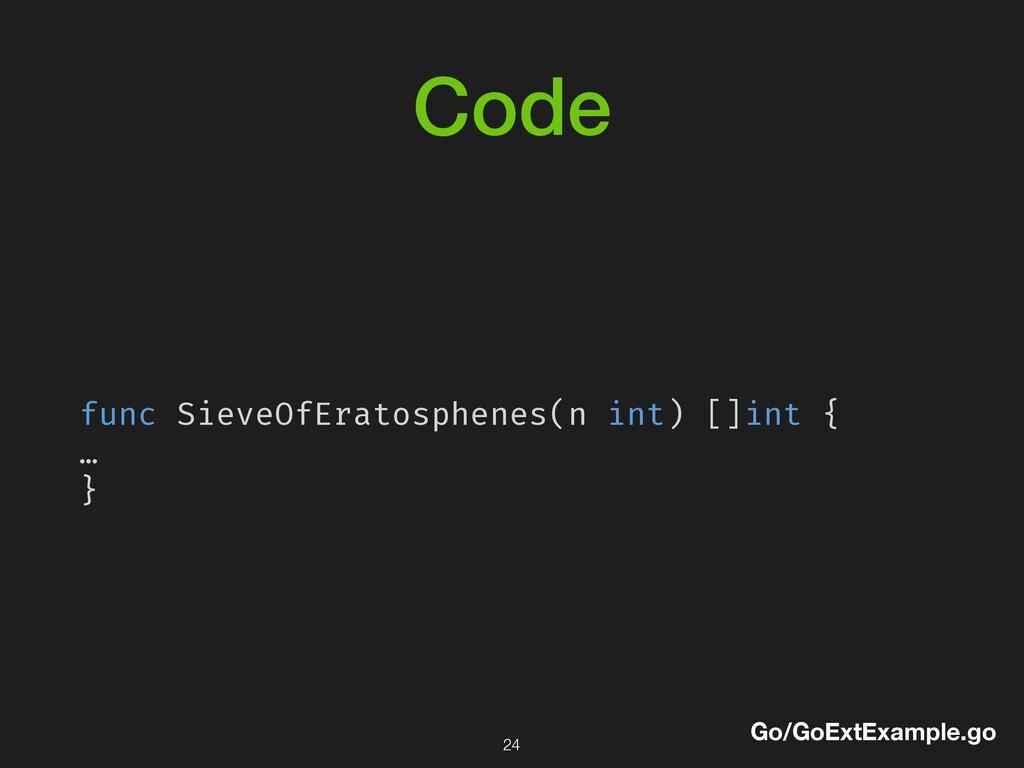 Code func SieveOfEratosphenes(n int) []int { … ...