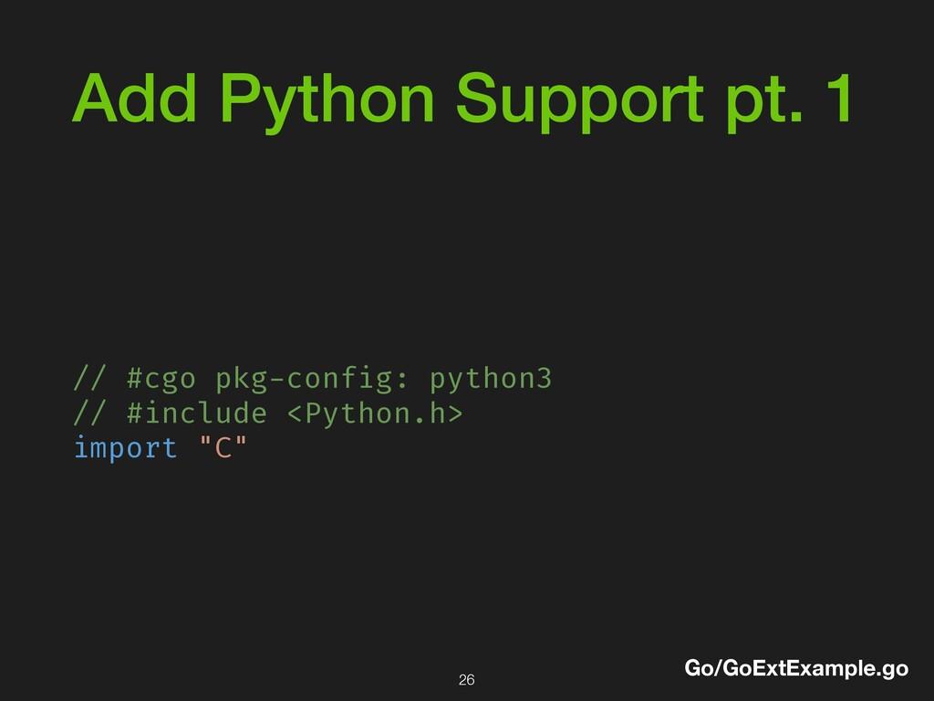 Add Python Support pt. 1 // #cgo pkg-config: py...