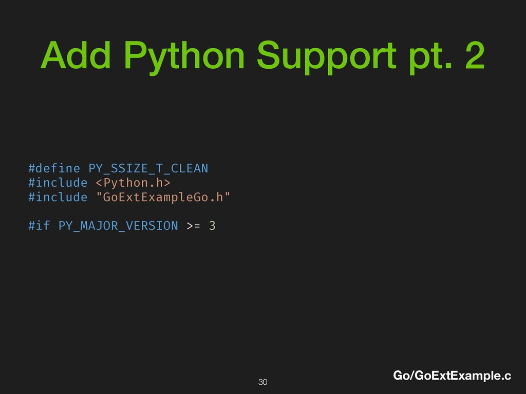 Add Python Support pt. 2 #define PY_SSIZE_T_CLE...