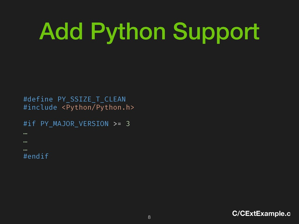 Add Python Support #define PY_SSIZE_T_CLEAN #in...