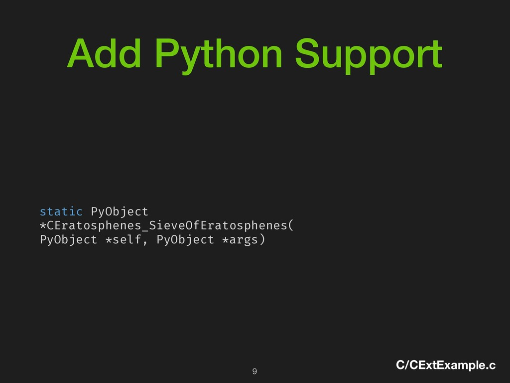 Add Python Support static PyObject *CEratosphen...