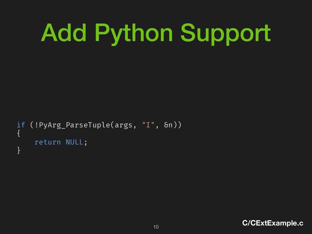 Add Python Support if (!PyArg_ParseTuple(args, ...