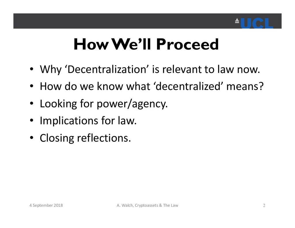 How We'll Proceed • Why 'Decentralization' is r...
