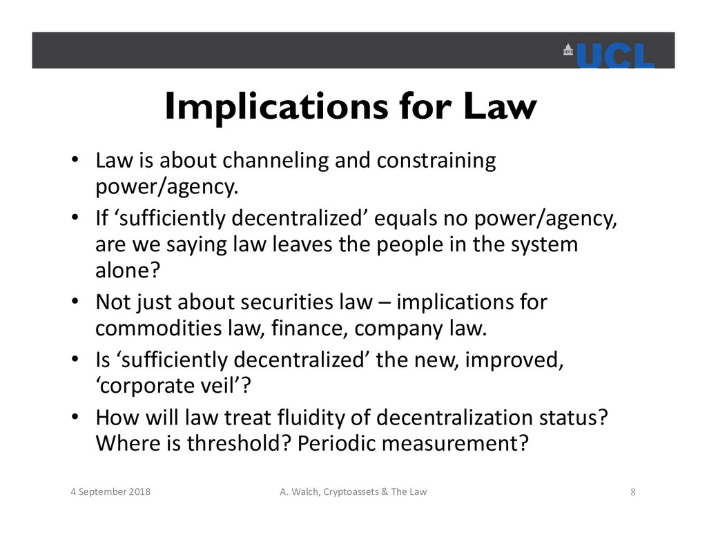 Implications for Law • Law is about channeling ...
