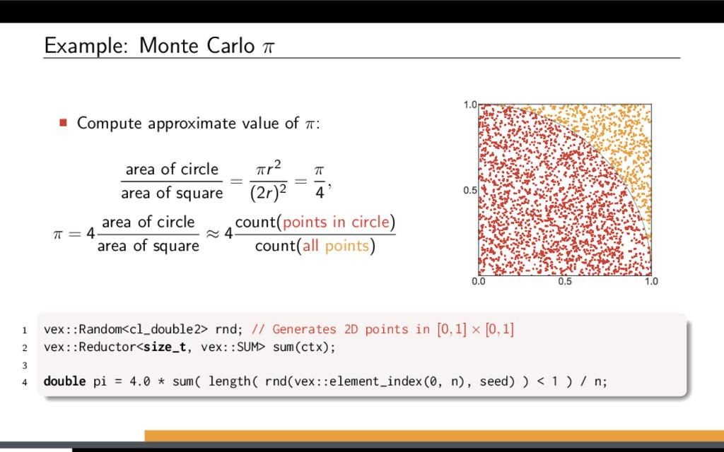 Example: Monte Carlo π Compute approximate valu...