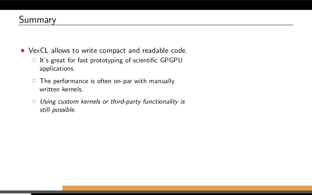 Summary VexCL allows to write compact and reada...