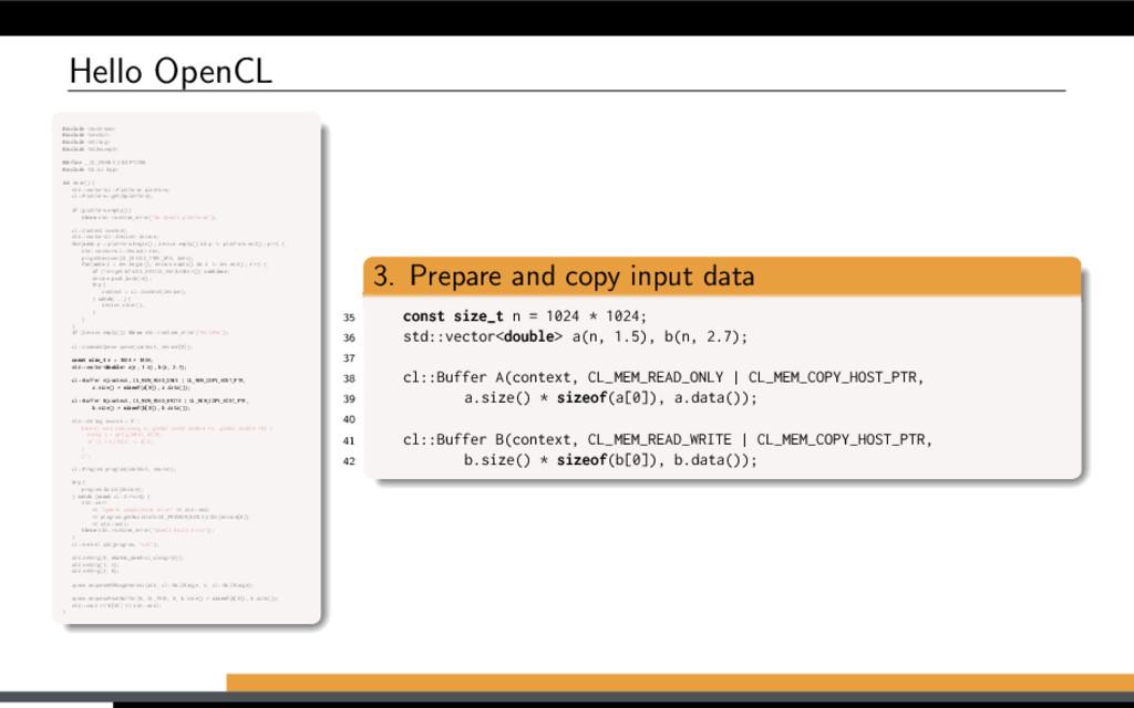 Hello OpenCL #include <iostream> #include <vect...