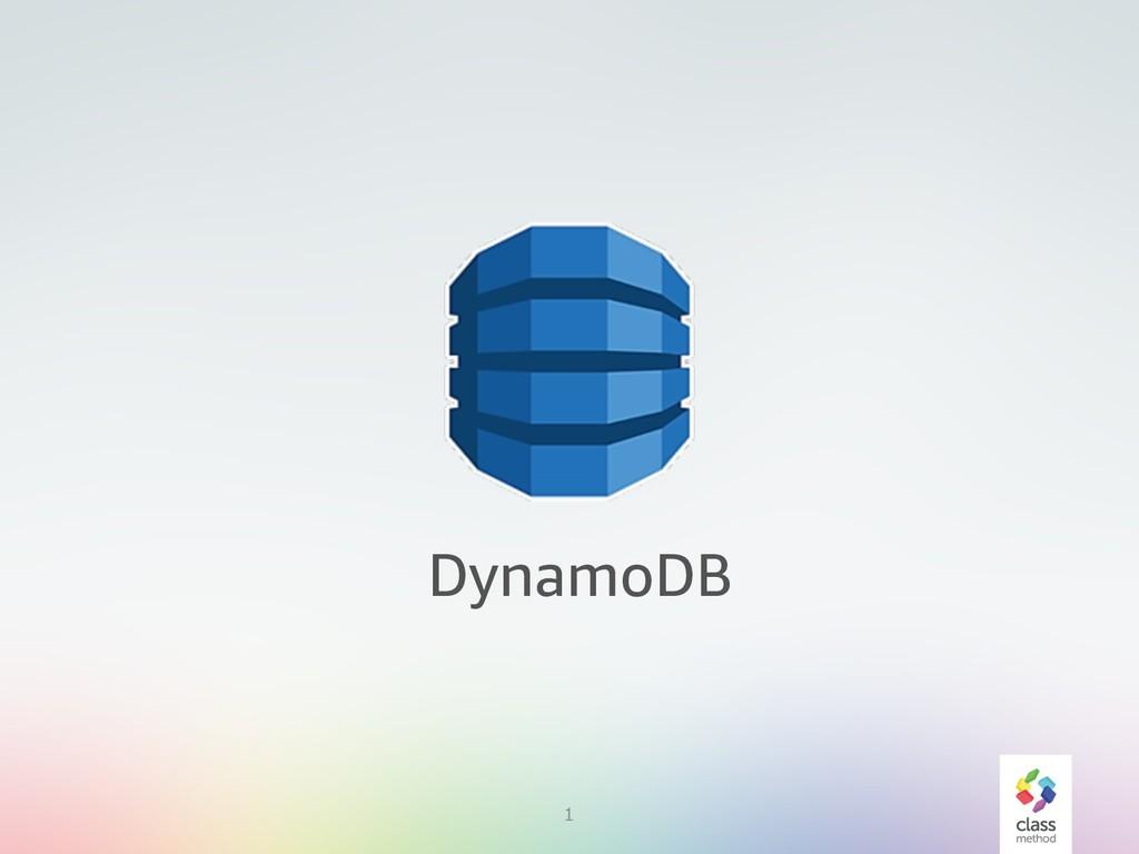 1 DynamoDB