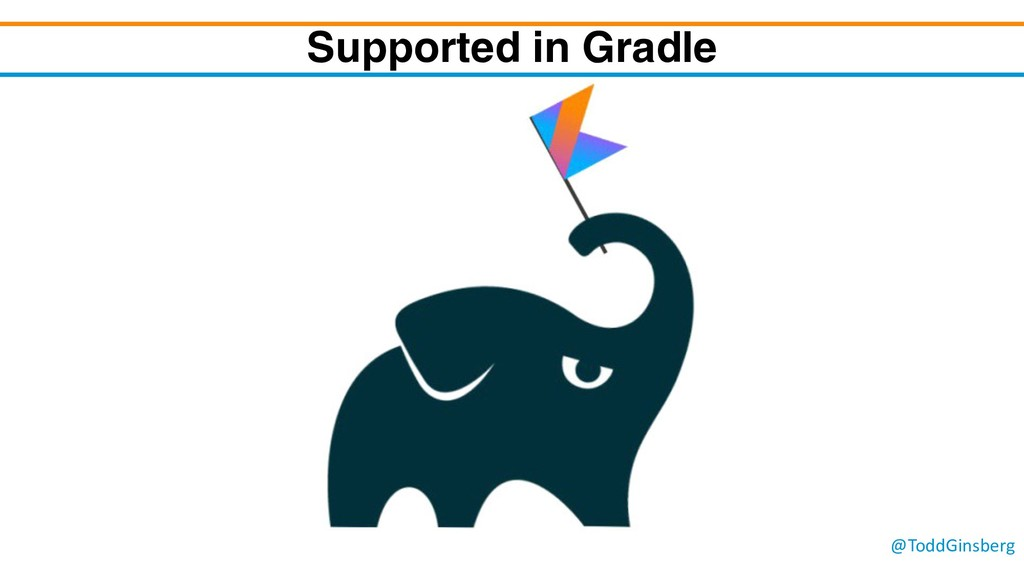 @ToddGinsberg Supported in Gradle