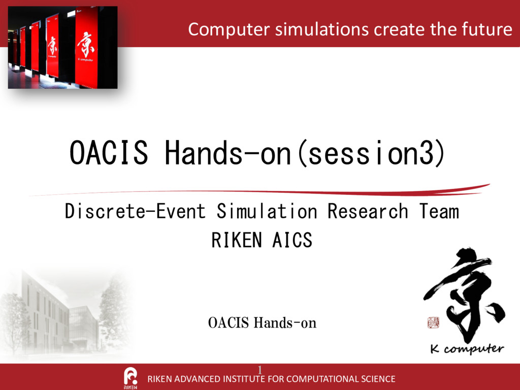 RIKEN ADVANCED INSTITUTE FOR COMPUTATIONAL SCIE...