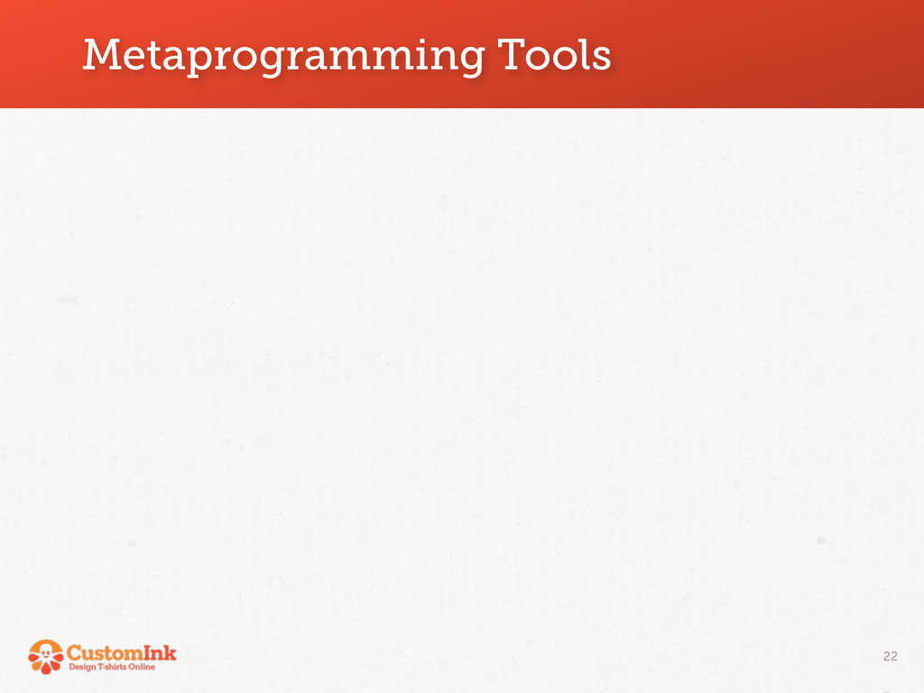 Metaprogramming Tools 22