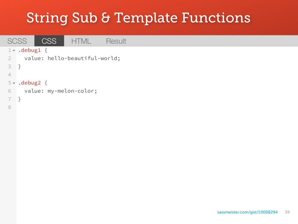39 String Sub & Template Functions sassmeister....