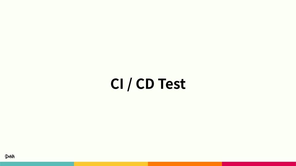 CI / CD Test