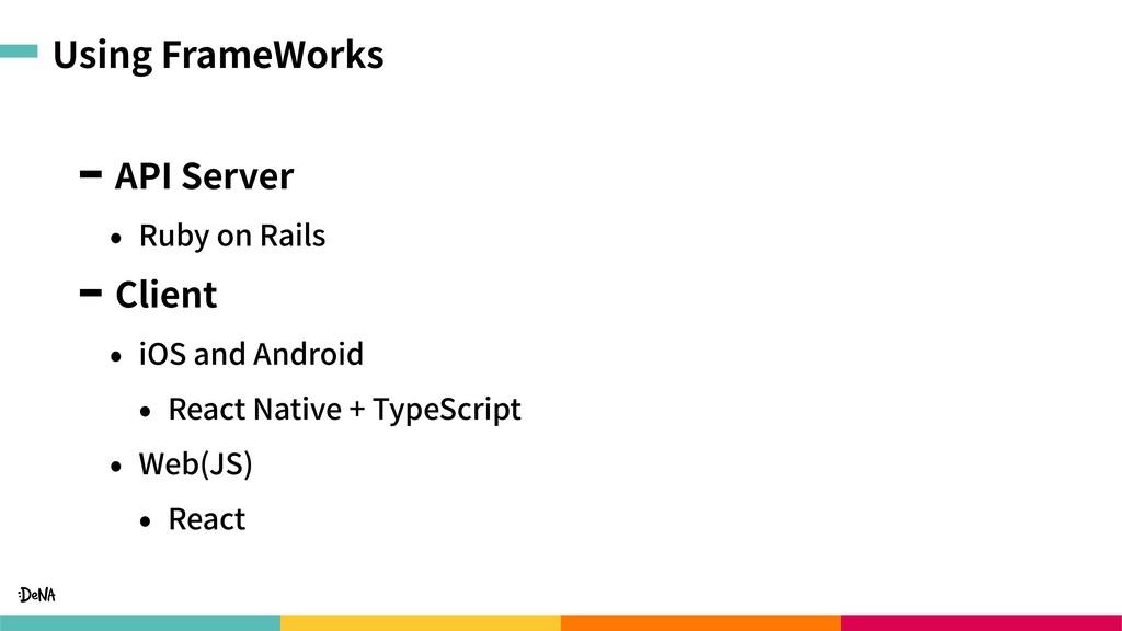 Using FrameWorks API Server • Ruby on Rails Cli...