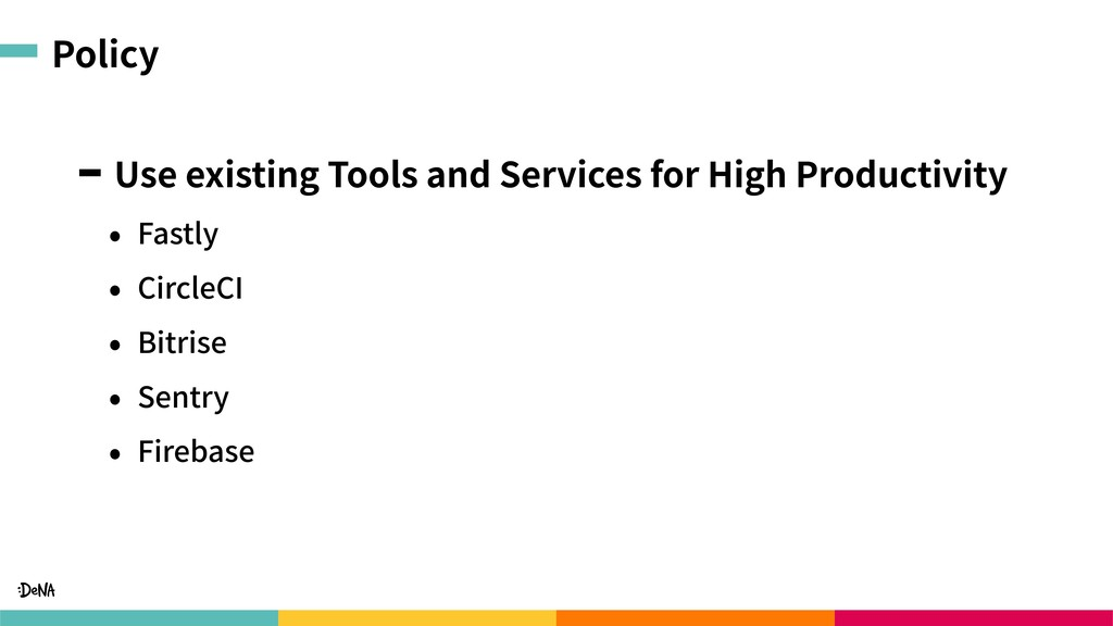 Policy Use existing Tools and Services for High...