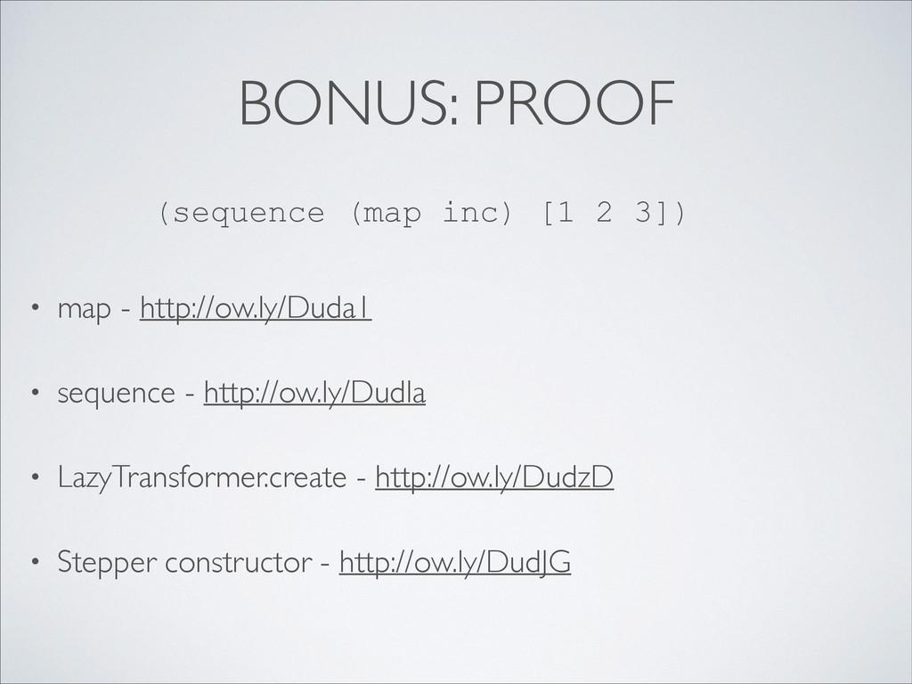 BONUS: PROOF • map - http://ow.ly/Duda1  • se...