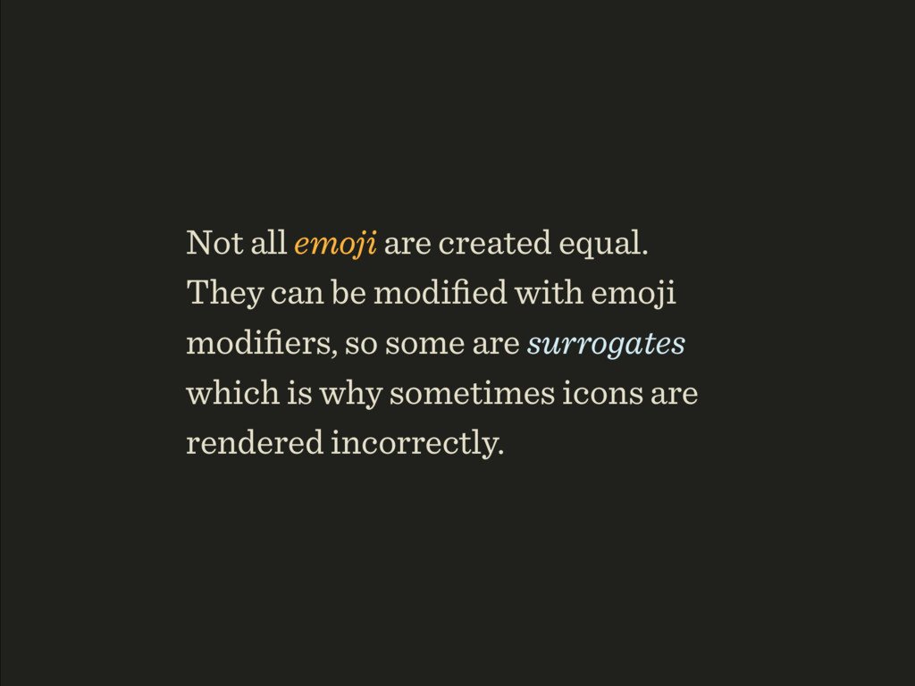 Not all emoji are created equal.
