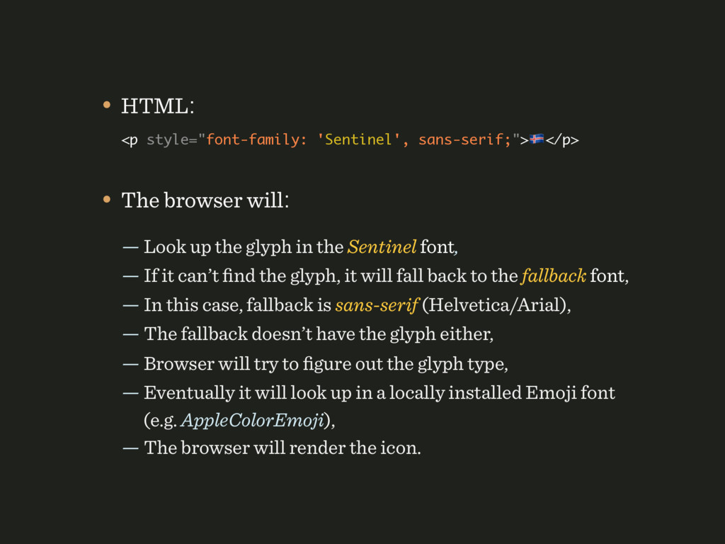 • The browser will: — Look up the glyph in the ...