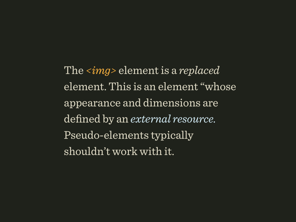The <img> element is a replaced element. This i...