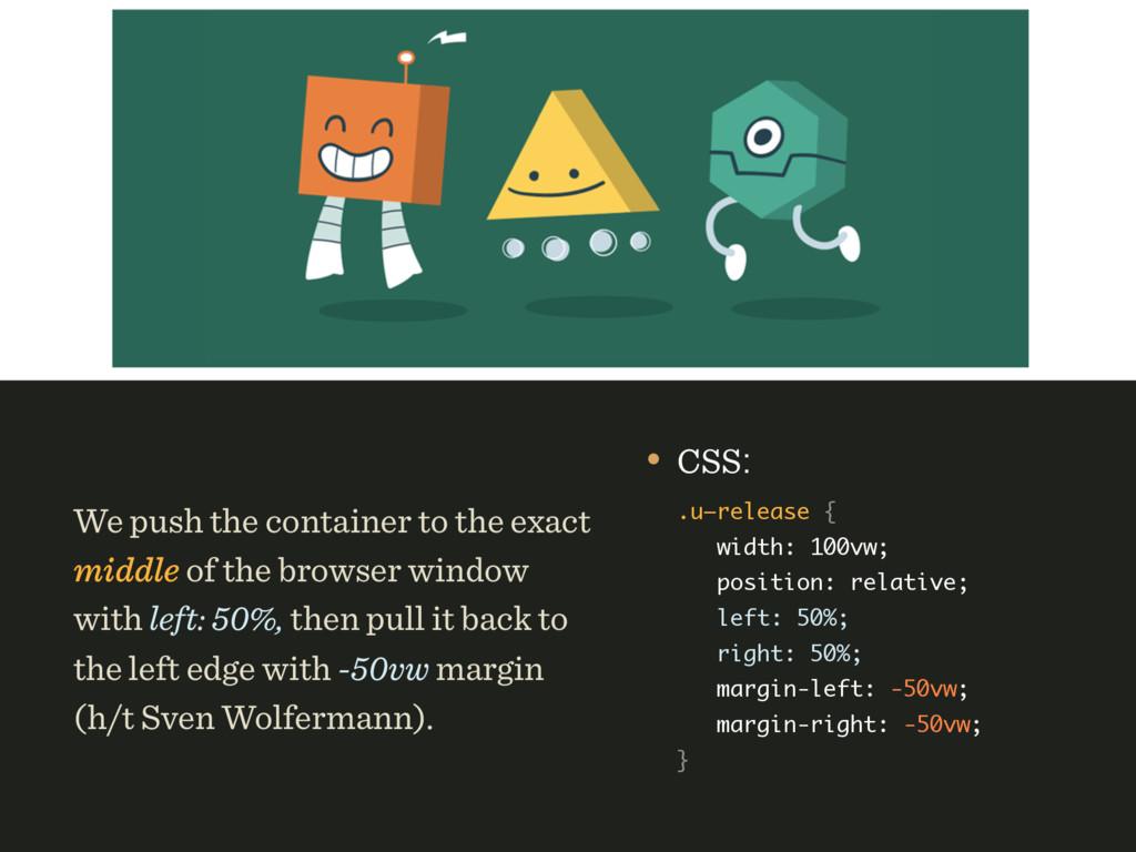 • CSS: .u—release { width: 100vw; position: ...