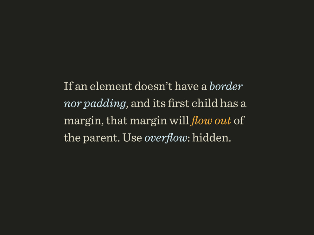 If an element doesn't have a border nor padding...