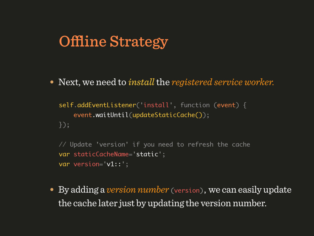 Offline Strategy • Next, we need to install the r...