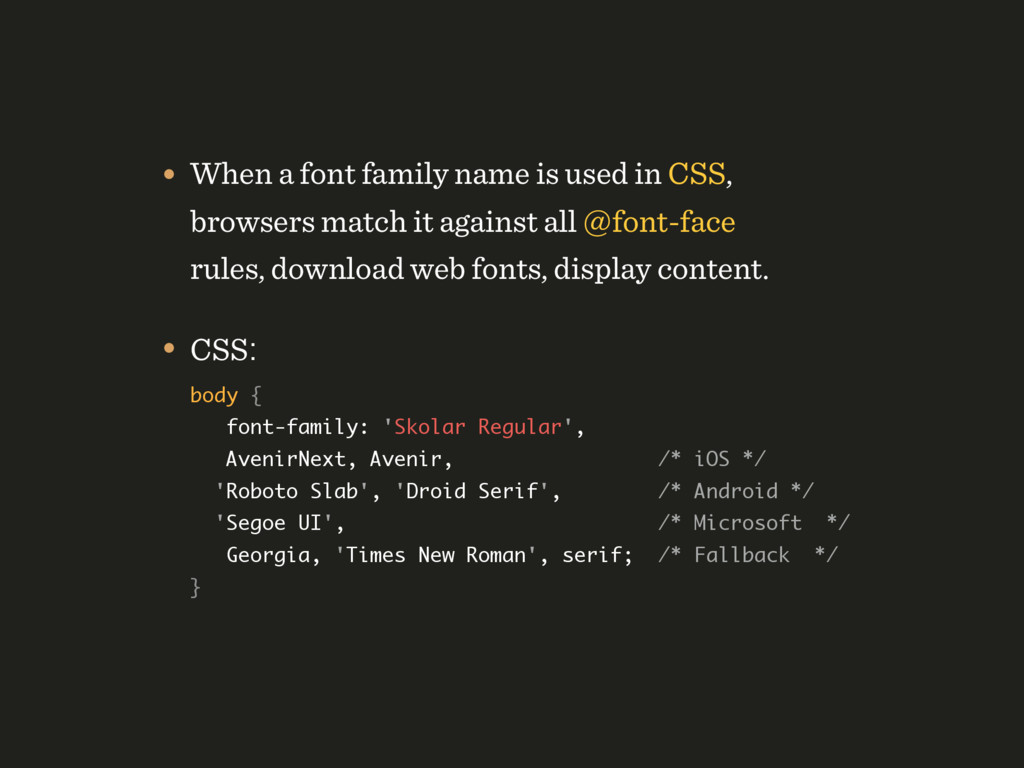 • When a font family name is used in CSS, brows...