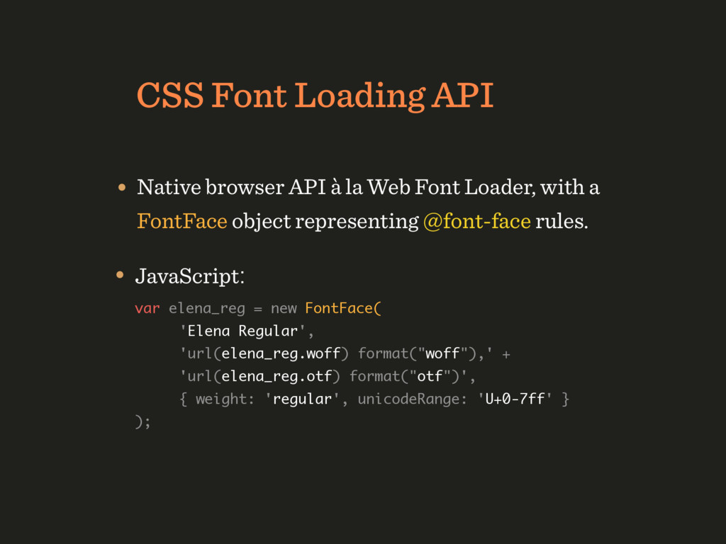 CSS Font Loading API • Native browser API à la ...