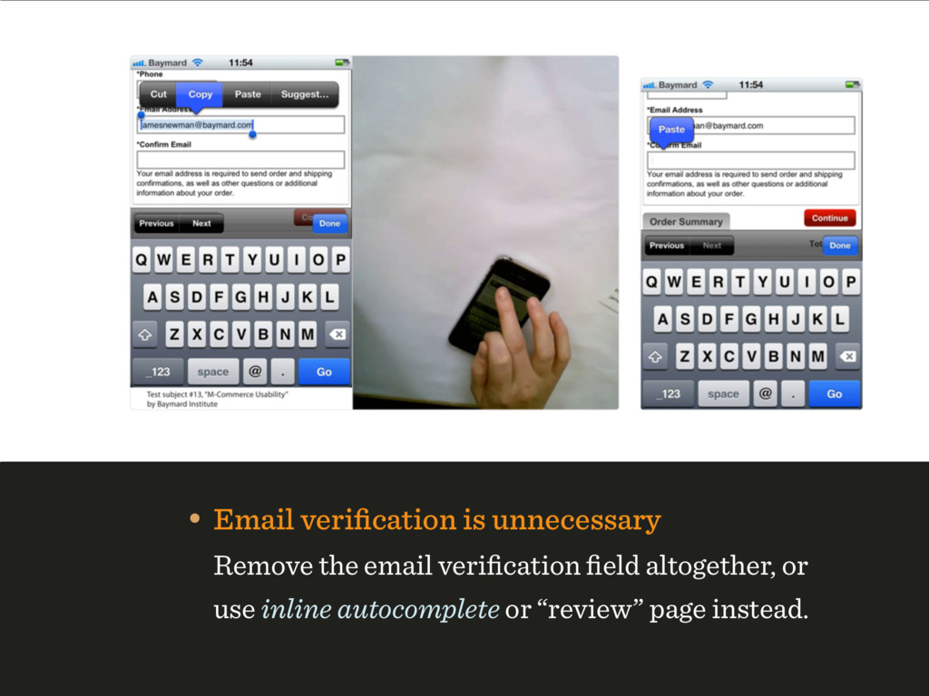 • Email verification is unnecessary
