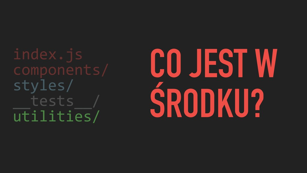 index.js components/ styles/ __tests__/ utiliti...