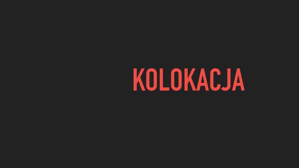 KOLOKACJA