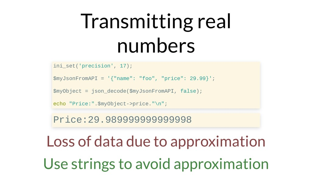 Transmitting real numbers ini_set('precision', ...