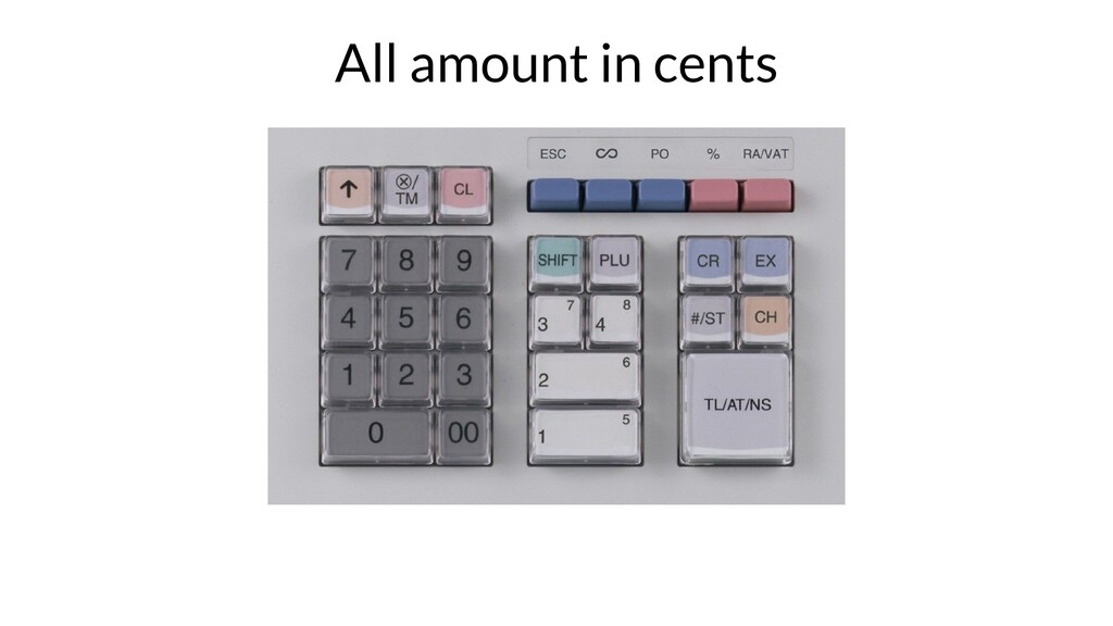 All amount in cents