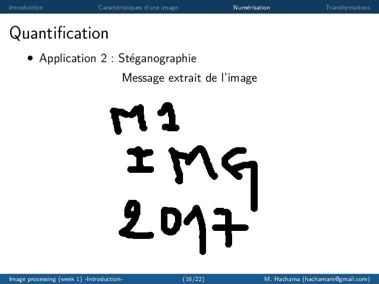 Introduction Caract´ eristiques d'une image Num...