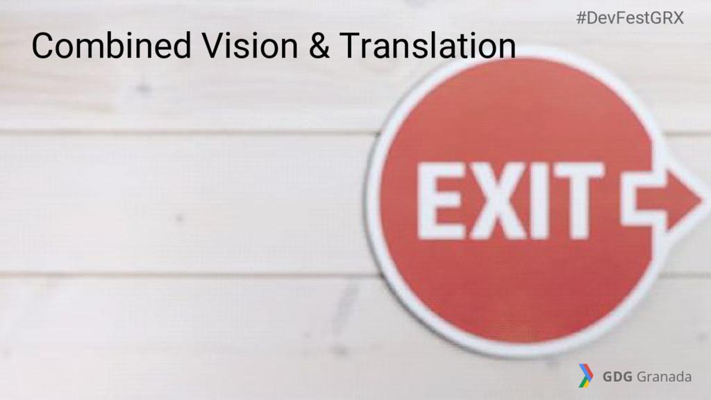 Combined Vision & Translation #DevFestGRX GDG G...
